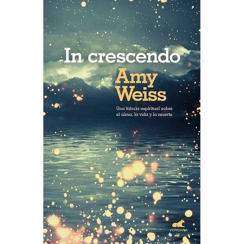 In Crescendo (Spanish Edition) - by  Amy Weiss (Paperback) - image 1 of 1