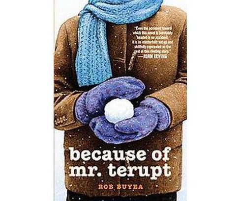 Because of Mr. Terupt (Hardcover) (Rob Buyea) - image 1 of 1