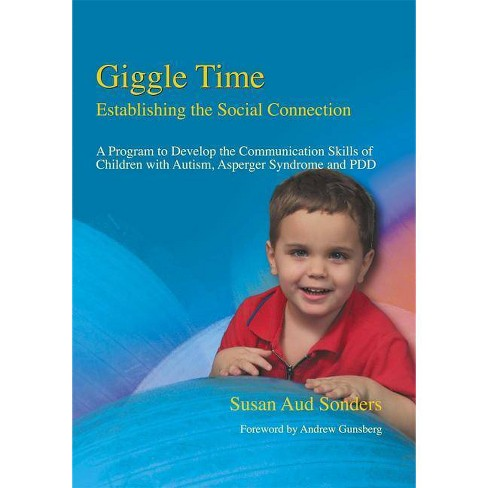 Giggle Time - Establishing the Social Connection - by  Susan Aud Sonders (Paperback) - image 1 of 1