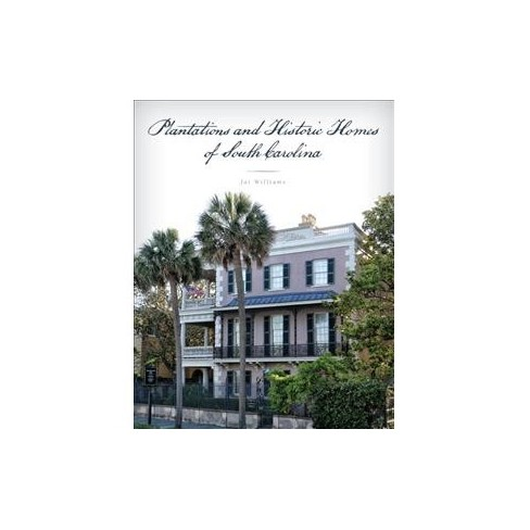 south carolinas plantations historic homes