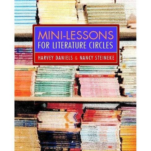 "Mini-Lessons for Literature Circles - by  Harvey ""Smokey"" Daniels & Nancy Steineke (Paperback) - image 1 of 1"