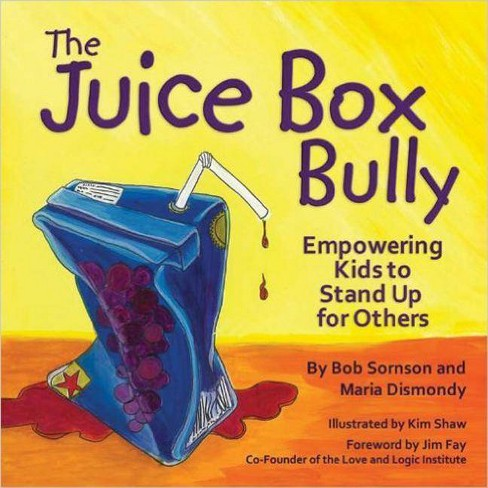 The Juice Box Bully - by  Bob Sornson (Paperback) - image 1 of 1