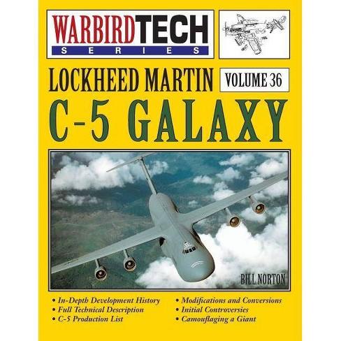 Lockheed Martin C-5 Galaxy - Warbirdtech Vol. 36 - by  Bill Norton (Paperback) - image 1 of 1
