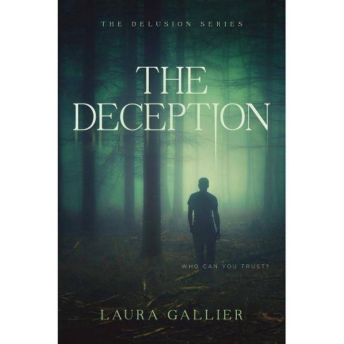 The Deception - (Delusion) by  Laura Gallier (Hardcover) - image 1 of 1
