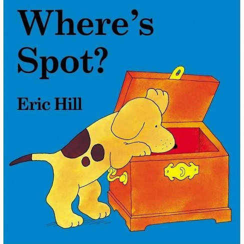 Where's Spot? (Board Book) by Eric Hill - image 1 of 2