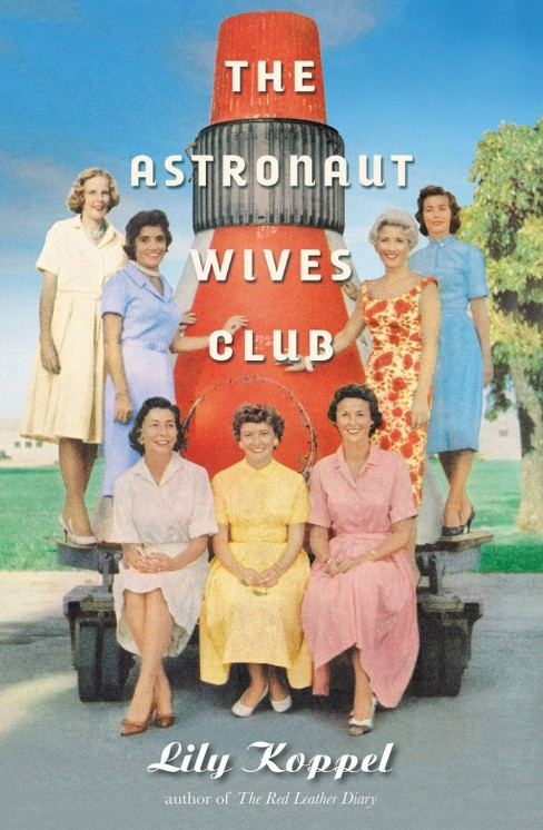 The Astronaut Wives Club (Hardcover) - image 1 of 1