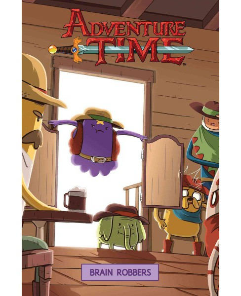 Adventure Time 9 : Brain Robbers (Vol 1) (Paperback) (Josh Trujillo) - image 1 of 1