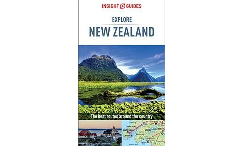 Insight Guides Explore New Zealand -  (Paperback) - image 1 of 1