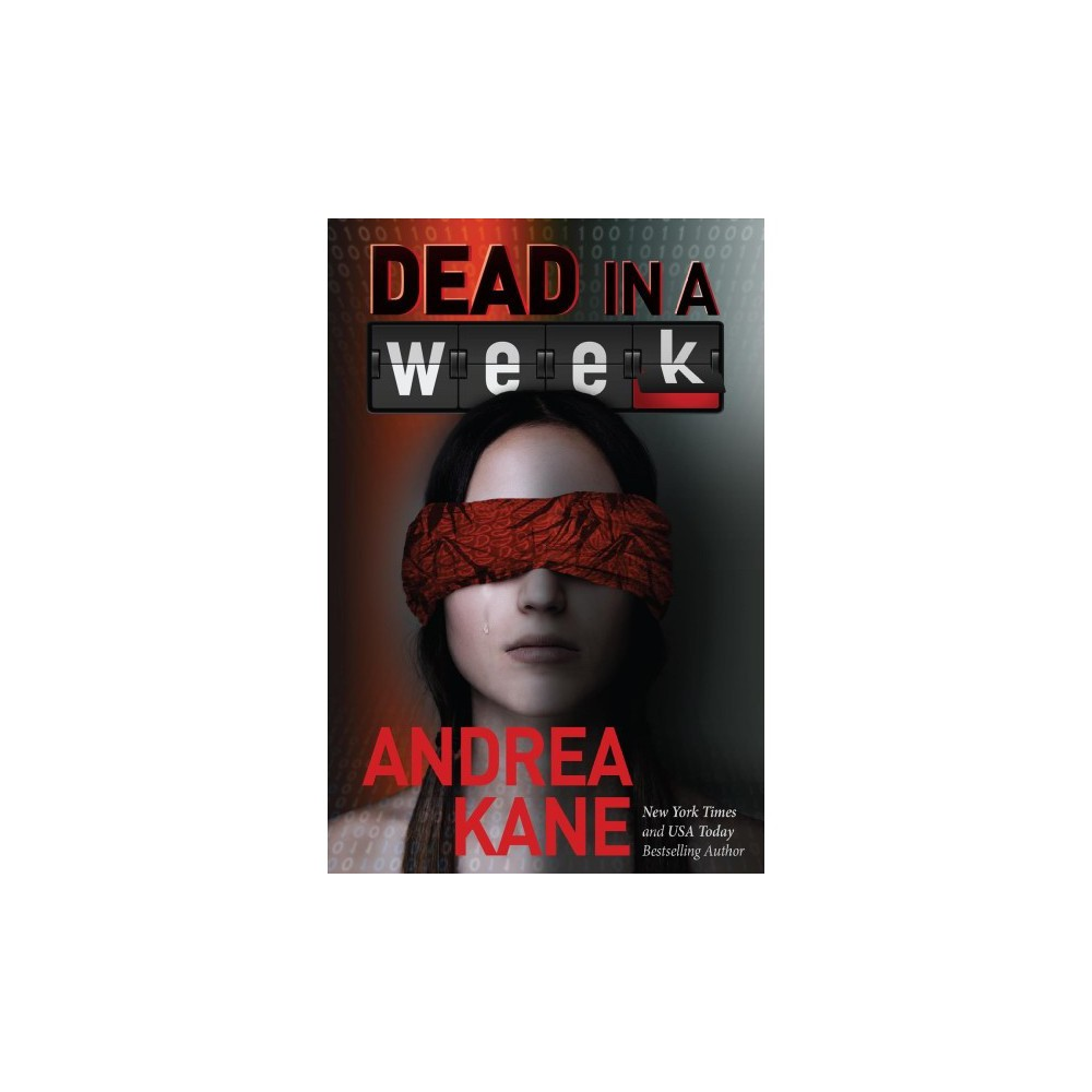 Dead in a Week - (Forensic Instincts) by Andrea Kane (Hardcover)