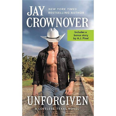Unforgiven - (Loveless, Texas) by  Jay Crownover (Paperback) - image 1 of 1