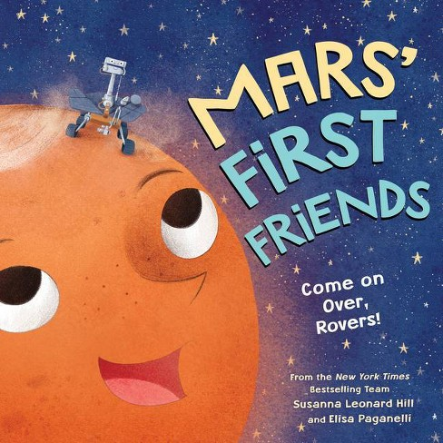 Mars' First Friends - by  Susanna Leonard Hill (Hardcover) - image 1 of 1