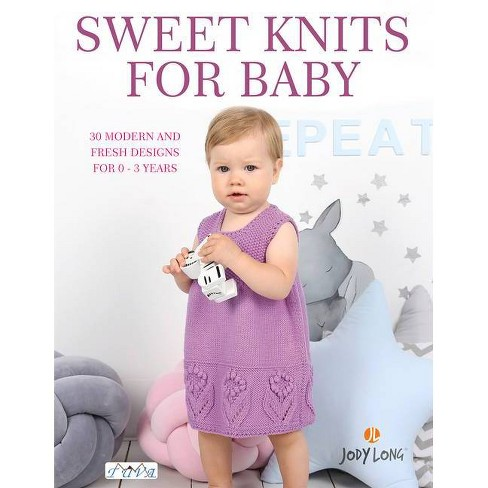 Sweet Knits for Baby - by  Jody Long (Paperback) - image 1 of 1