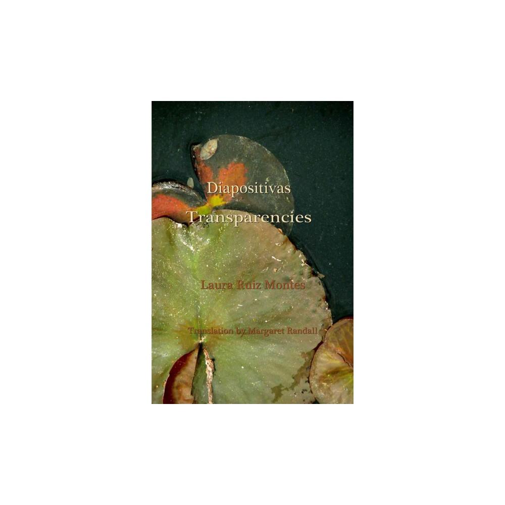 Diapositivas / Transparencies (Paperback) (Laura Ruiz Montes)