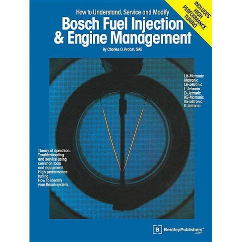 Bosch Fuel Injection & Engine Management - by  C Probst (Paperback) - image 1 of 1