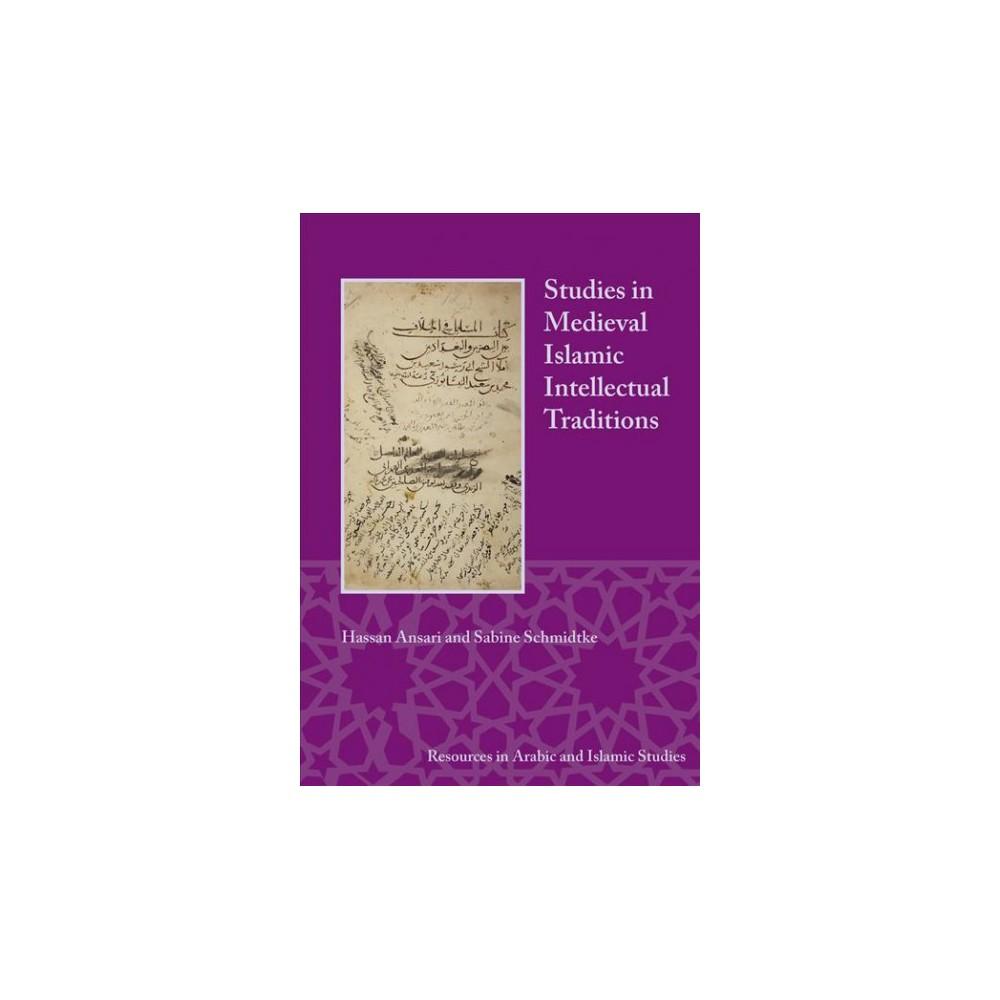 Studies in Medieval Islamic Intellectual Traditions (Paperback) (Hassan Ansari & Sabine Schmidtke)