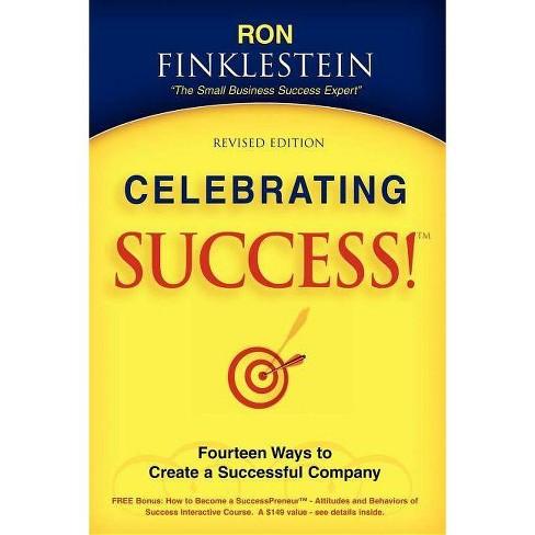 Celebrating Success! - by  Ronald Finklestein (Paperback) - image 1 of 1