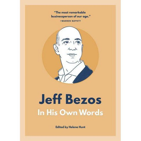 Jeff Bezos - (In Their Own Words) (Paperback) - image 1 of 1