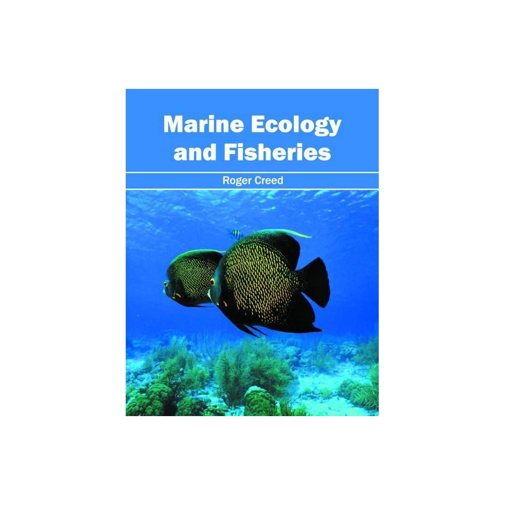 Marine Ecology and Fisheries - (Hardcover)