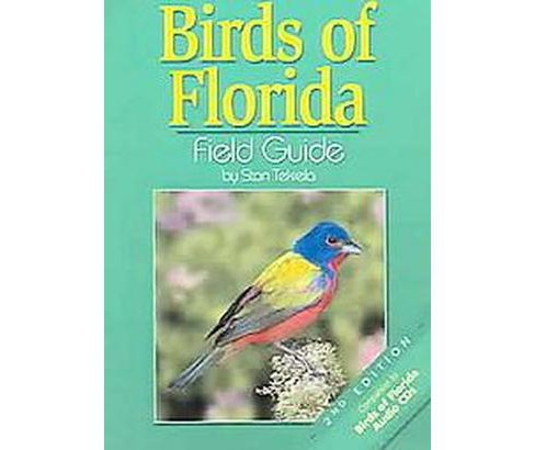 Birds Of Florida : Field Guide (Paperback) (Stan Tekiela) - image 1 of 1