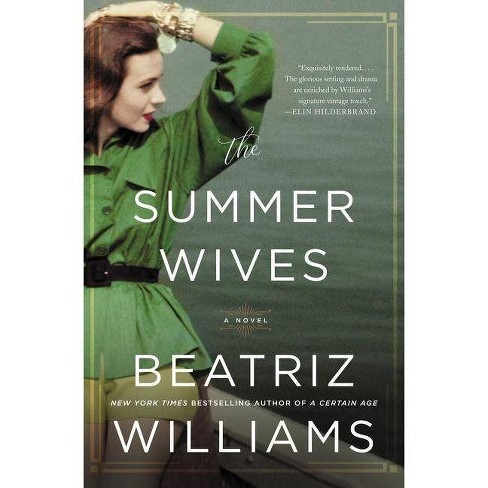 The Summer Wives - by  Beatriz Williams (Hardcover) - image 1 of 1