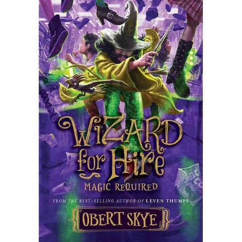 Magic Required, Volume 3 - (Wizard for Hire) by  Obert Skye (Hardcover) - image 1 of 1