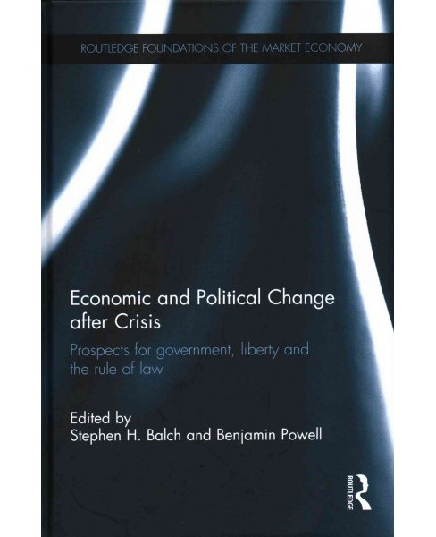 Economic and Political Change After Crisis : Prospects for Government, Liberty and the Rule of Law - image 1 of 1