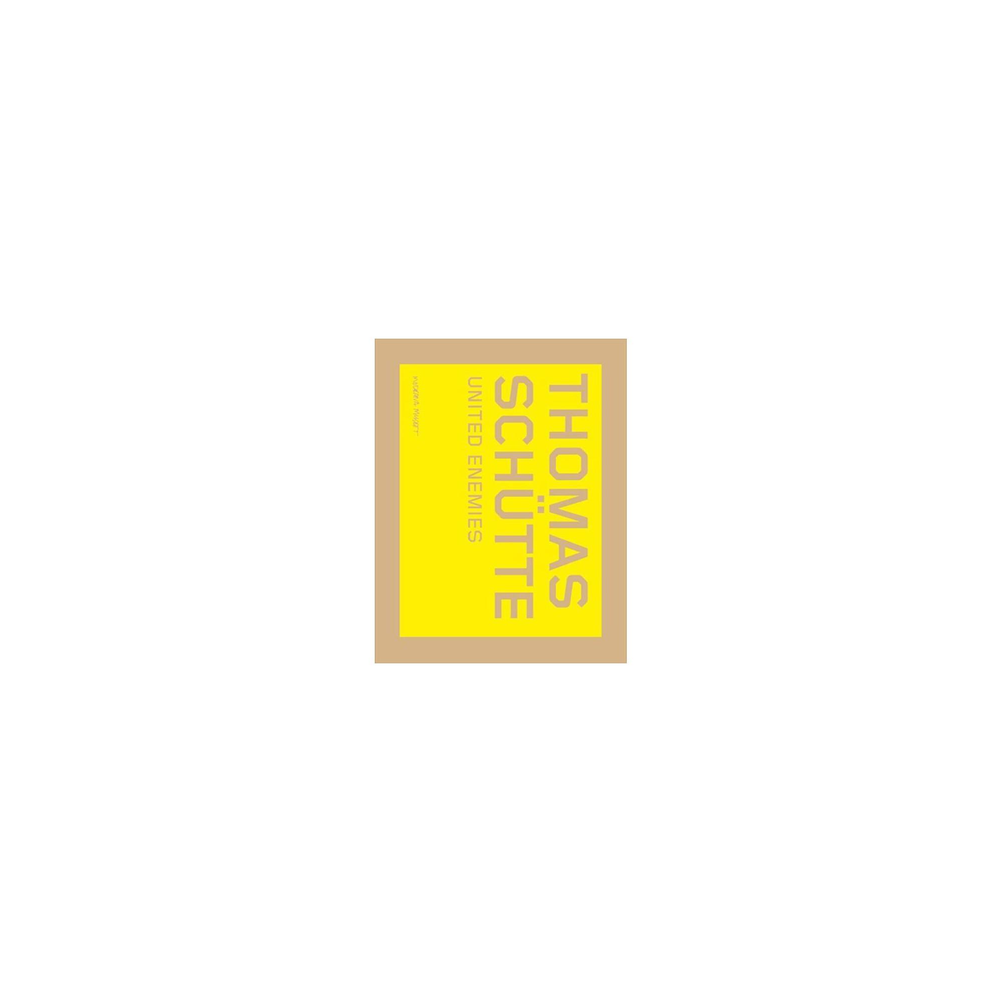 Thomas Schütte: United Enemies - (Paperback)