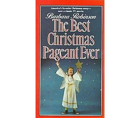Best Christmas Pageant Ever (Paperback) (Barbara Robinson) - image 1 of 1
