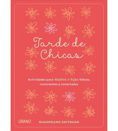 Tarde de chicas / Girl Time (Paperback) (Nuanprang Snitbhan) - image 1 of 1