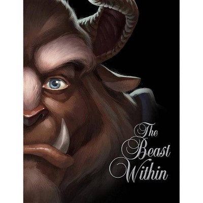 The Beast Within - (Villains) by  Serena Valentino (Hardcover)