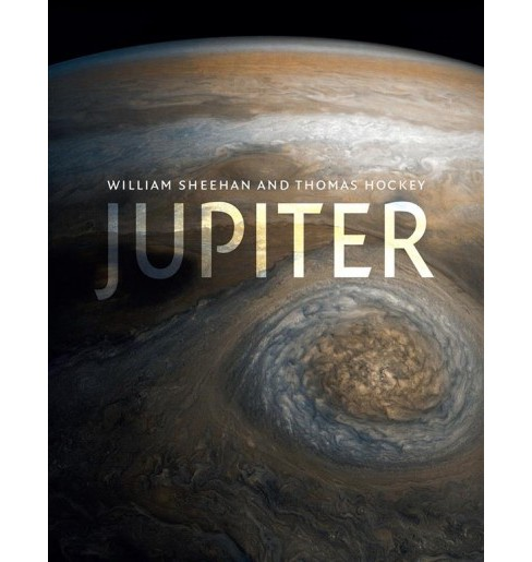 Jupiter -  (Kosmos) by William Sheehan & Thomas  Hockey (Hardcover) - image 1 of 1