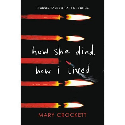 How She Died, How I Lived -  by Mary Crockett