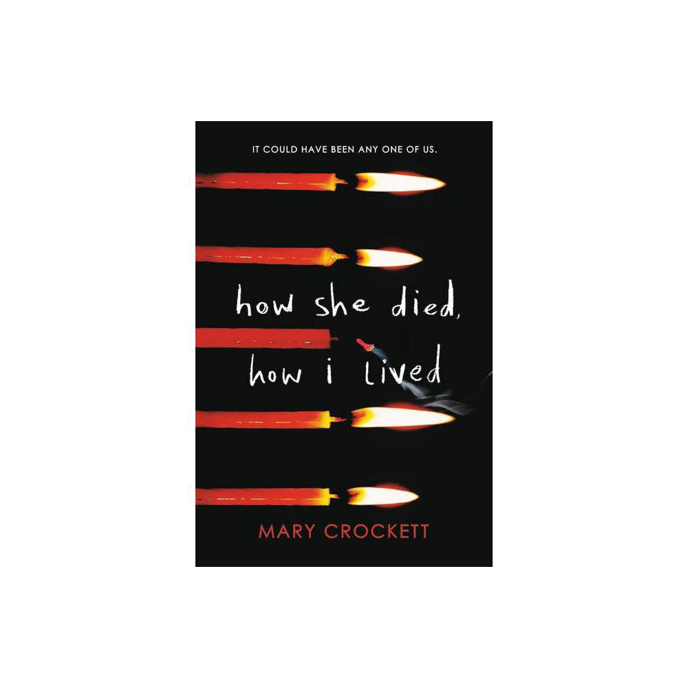 How She Died How I Lived By Mary Crockett Paperback