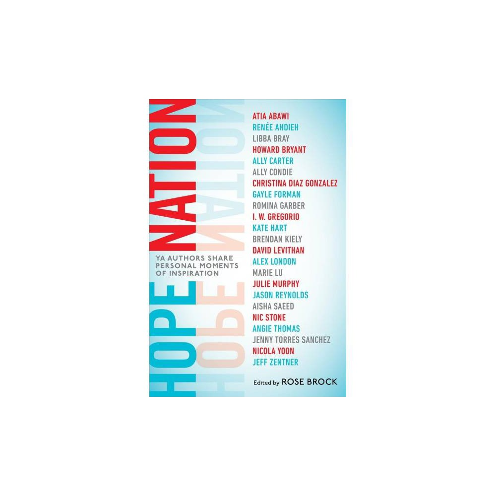 Hope Nation : Ya Authors Share Personal Moments of Inspiration - Reprint (Paperback)