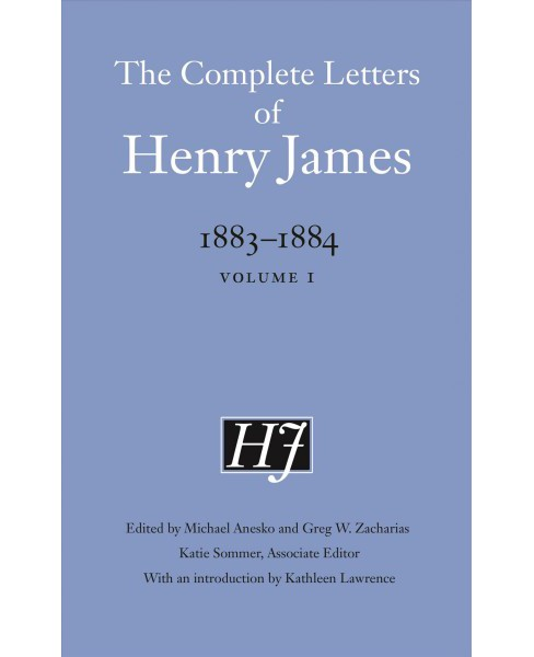 Complete Letters of Henry James 1883-1884 -  (Hardcover) - image 1 of 1