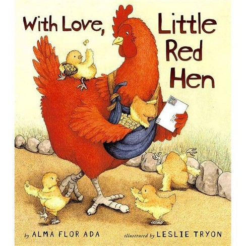 With Love, Little Red Hen - by  Alma Flor Ada (Hardcover) - image 1 of 1