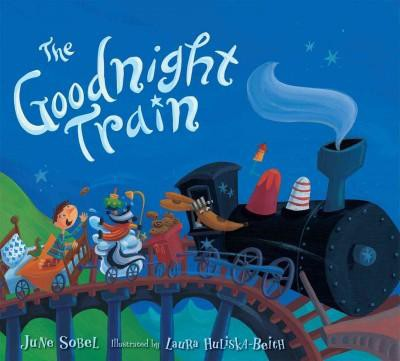 Goodnight Train (Hardcover)(June Sobel)