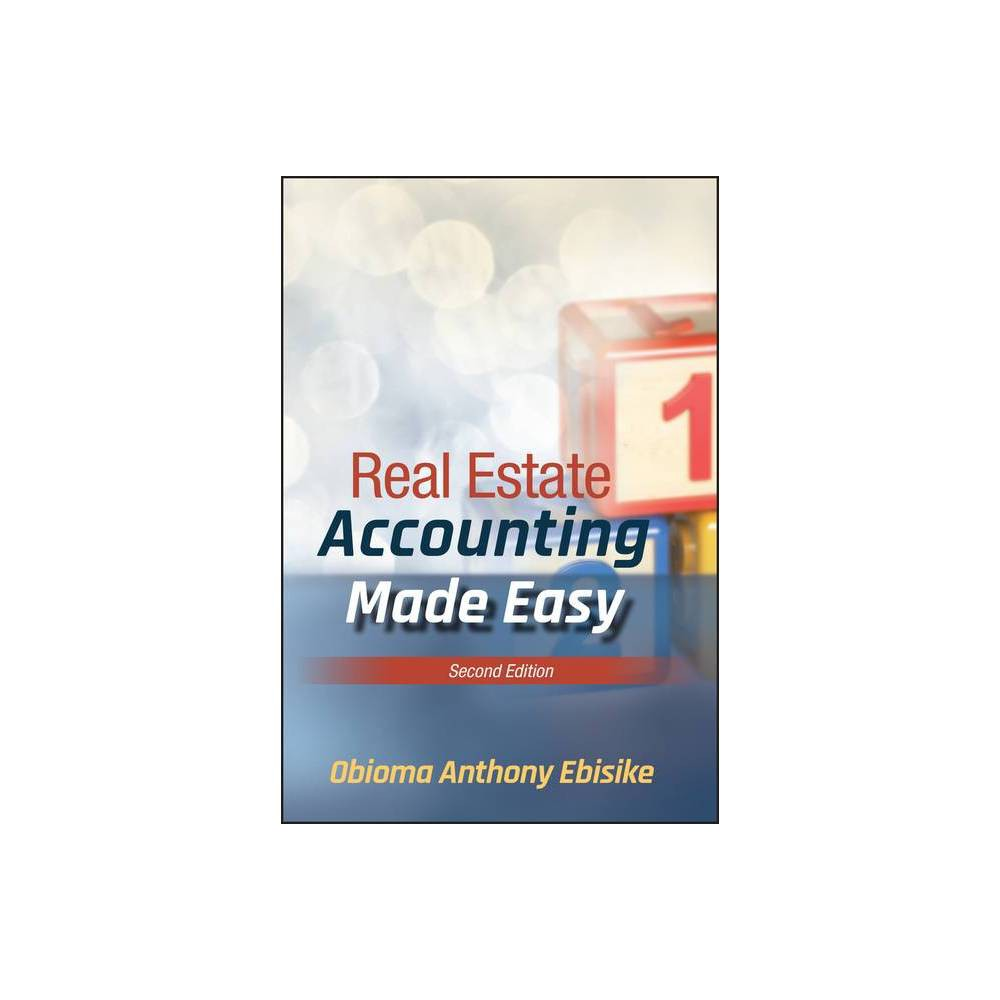 Real Estate Accounting Made Easy 2nd Edition By Obioma A Ebisike Hardcover