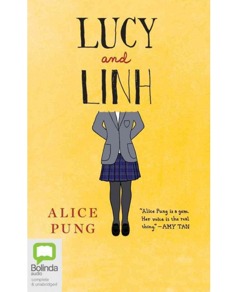 Lucy and Linh (Unabridged) (CD/Spoken Word) (Alice Pung) - image 1 of 1