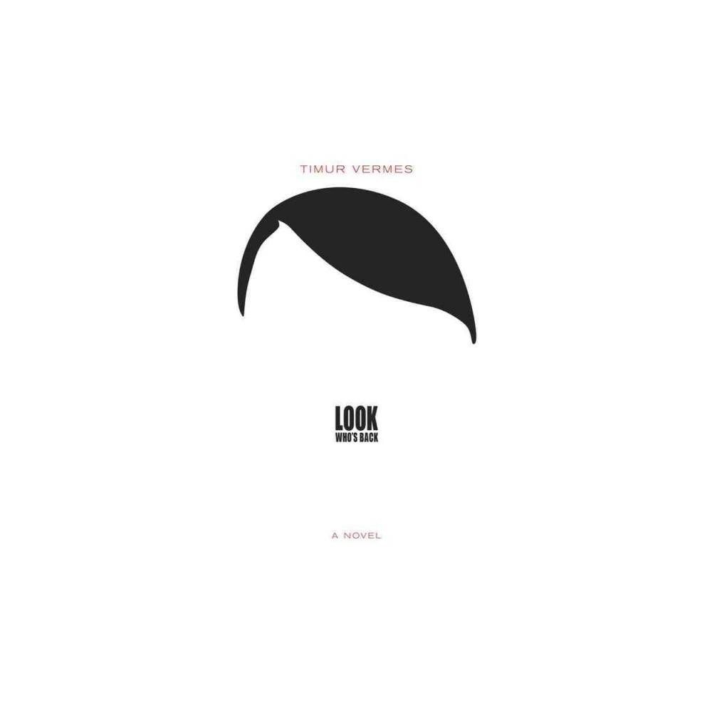 Look Who's Back (Paperback) (Timur Vermes)