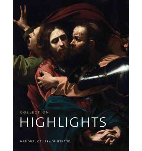 National Gallery of Ireland : Highlights of the Collection (Paperback) - image 1 of 1