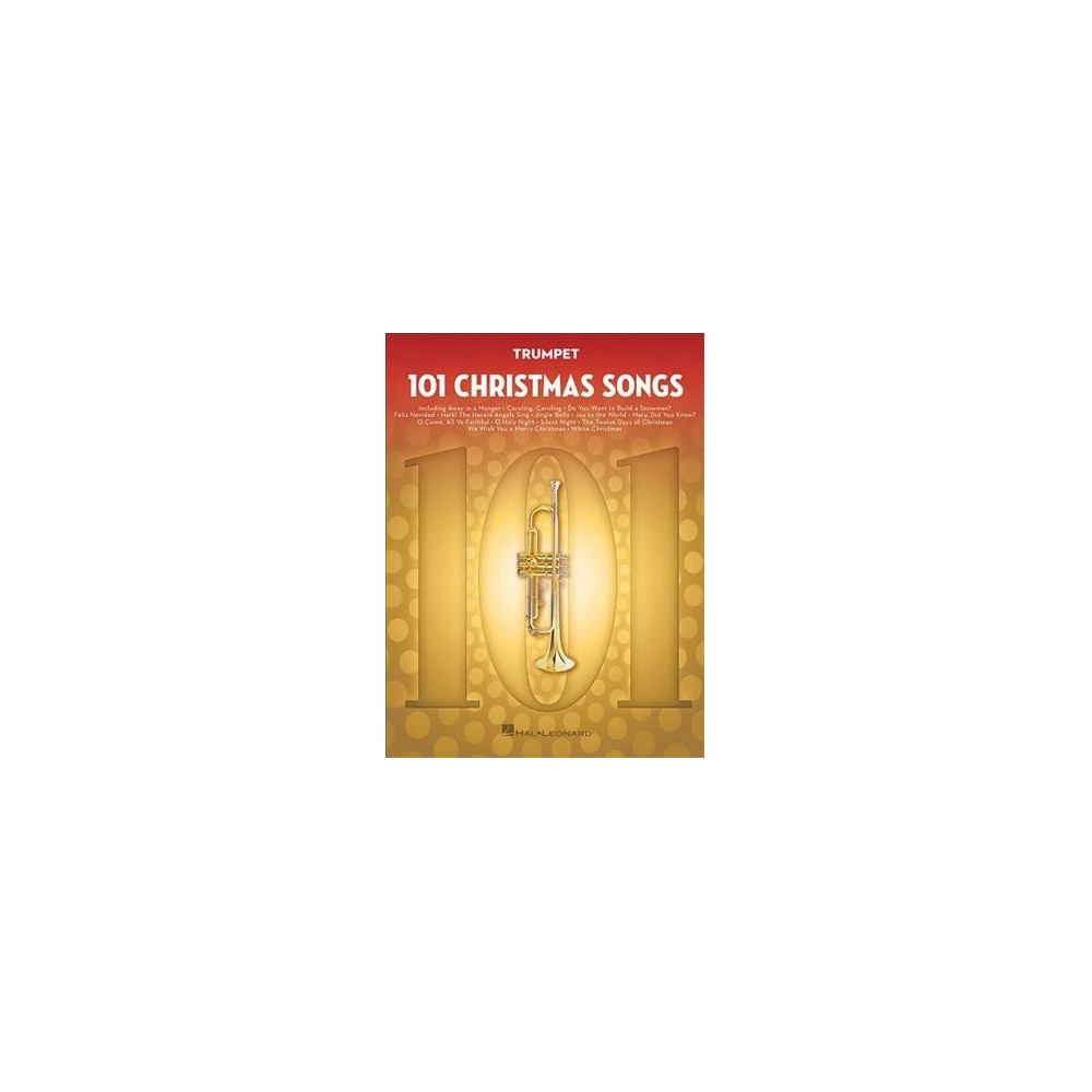 101 Christmas Songs : Trumpet - (Paperback)