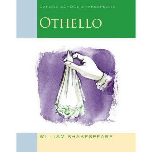 Othello - (Oxford School Shakespeare) by  William Shakespeare & Roma Gill (Paperback) - image 1 of 1