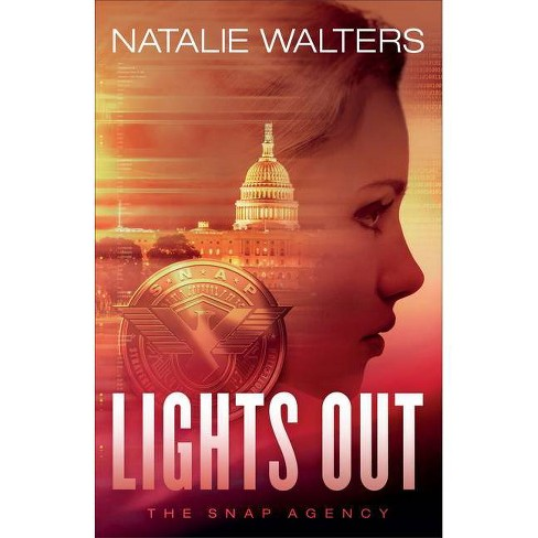 Lights Out - (The Snap Agency) by  Natalie Walters (Paperback) - image 1 of 1