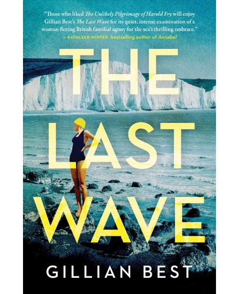 Last Wave -  by Gillian Best (Paperback) - image 1 of 1
