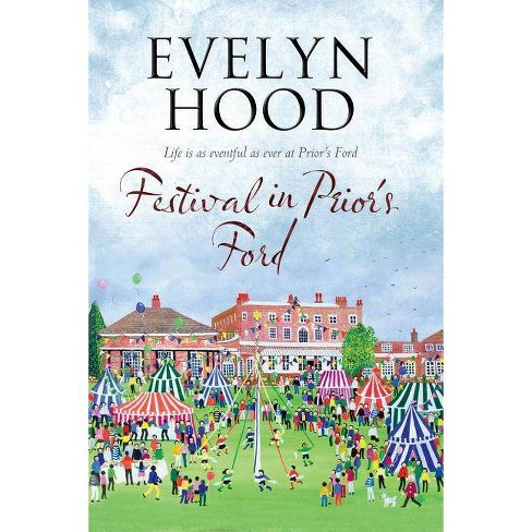 Festival in Prior's Ford - (Prior's Ford Novel) by  Evelyn Hood (Hardcover) - image 1 of 1