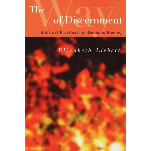 The Way of Discernment - by  Elizabeth Liebert (Paperback) - image 1 of 1