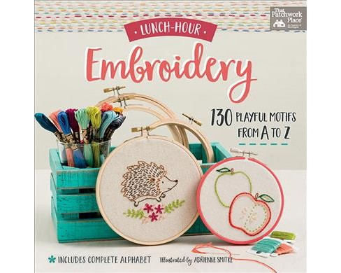 Lunch-Hour Embroidery : 130 Playful Motifs from A to Z (Paperback) - image 1 of 1
