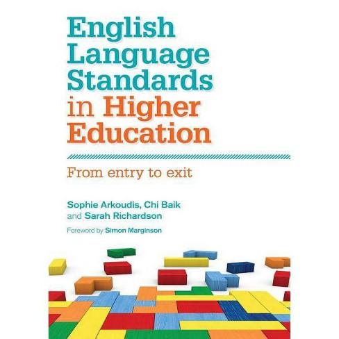 English Language Standards in Higher Education - by  Sophie Arkoudis & Chi Baik & Sarah Richardson - image 1 of 1