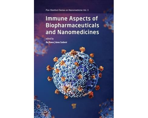Immune Aspects of Biopharmaceuticals and Nanomedicines -  (Hardcover) - image 1 of 1